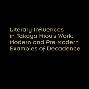 Modern and Pre-Modern Examples of Decadence